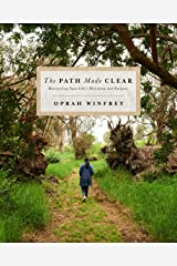The Path Made Clear: Discovering Your Life's Direction and Purpose Kindle Edition