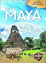 Ancient Maya (Ancient Civilizations)