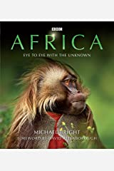 Africa: Eye to Eye with the Unknown Kindle Edition