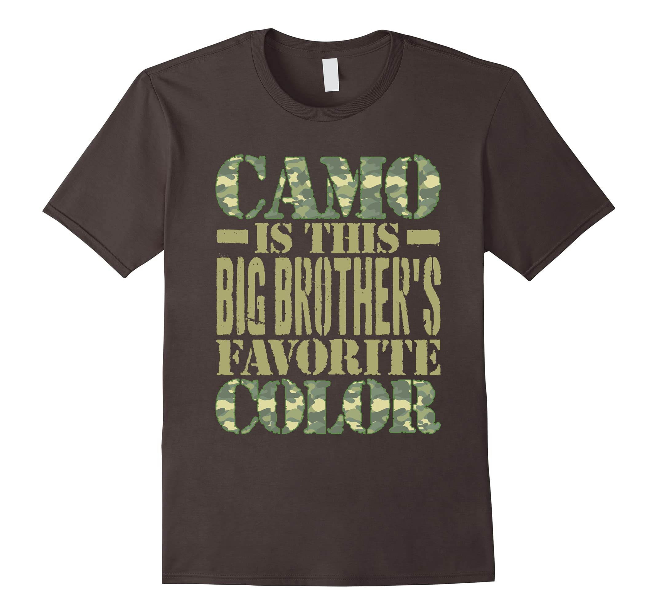 Camo Is This Big Brother Favorite Color T-Shirt Green-RT