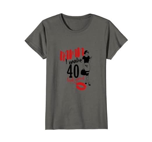 d9db789c Image Unavailable. Image not available for. Color: Womens I Make 40 Look  Good Funny 40th Birthday T shirt ...