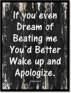 If You Even Dream Of Beating Me You'd Better Wake Up & Apologize Muhammad Ali Inspirational Quote Saying Canvas Print Home Decor Wall Art Gift Ideas, Black Frame, Black, 13