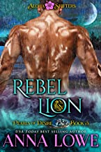 Rebel Lion (Aloha Shifters: Pearls of Desire Book 3)