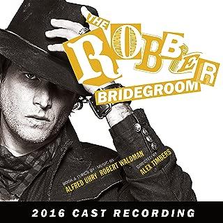 The Robber Bridegroom 2016 Cast Recording
