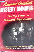 Raymond Chandler's mystery omnibus: Containing The big sleep and Farewell, my lovely