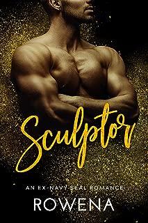 Sculptor: An Ex-Navy SEAL Romance (Alpha Second Chances Book 2)