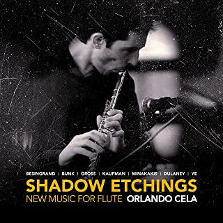 Shadow Etchings - New Music for Flute