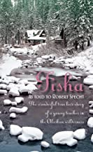 Tisha: The Wonderful True Love Story of a Young Teacher in the Alaskan Wilderness
