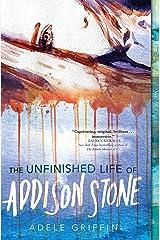 The Unfinished Life of Addison Stone: A Novel Kindle Edition