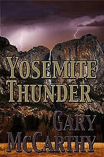Yosemite Thunder (National Parks Historical Fiction Series Book 4)