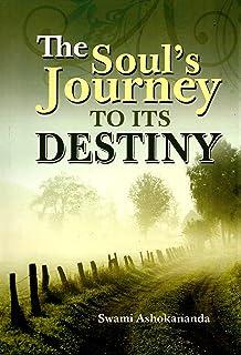 The Soul's Journey to Its Destiny