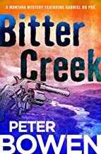 Bitter Creek (The Montana Mysteries Featuring Gabriel Du Pré Book 14)
