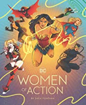 DC: Women of Action: (DC Universe Super Heroes Book, DC Super Heroes Gift for Women)
