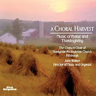 A Choral Harvest