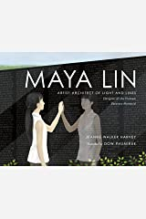 Maya Lin: Artist-Architect of Light and Lines Kindle Edition