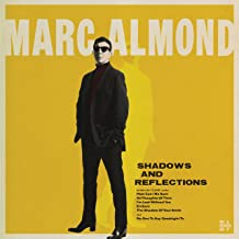 Best shadows and reflections marc almond Reviews