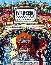 Periferias : gran libro ilustrado de lo extraordinario