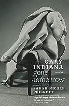 Gone Tomorrow: A novel