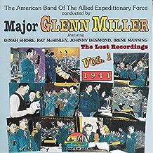 Major Glenn Miller: The Lost Recordings, Vol. 1