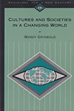 Cultures and Societies in a Changing World (Vol. 3) (Sociology Ser.)