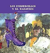 Los duendecillos y el zapatero (Spanish Edition)