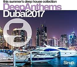 Sirup Deep Anthems Dubai 2017