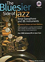 The Bluesier Side Of Jazz for Tennor Saxophone and Bb Instruments