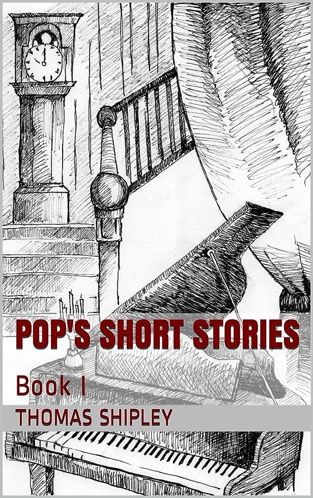 比較的政権単語Pop's Short Stories: Book I (English Edition)
