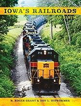Iowa's Railroads: An Album (Railroads Past and Present)