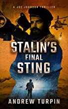 Stalin's Final Sting: a US-Russia spy conspiracy thriller (A Joe Johnson Thriller, Book 4)
