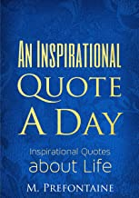An Inspirational Quote a Day: Inspirational quotes about Life