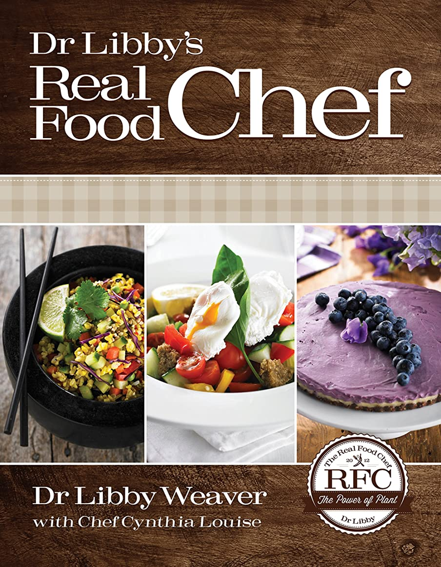 Dr. Libby's Real Food Chef (English Edition)