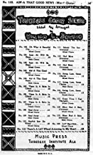 AIN'-A THAT GOOD NEWS, for Mixed SATB Chorus, No. 103, Tuskegee Choir Series Edited and Arranged by William L. Dawson