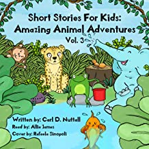Short Stories for Kids: Amazing Animal Adventures, Volume 3: 6 Exciting Mini Books for Children