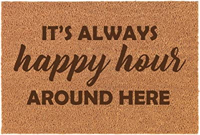 Coir Funny Home Entry Doormat Door Mat It's Always Happy Hour Around Here