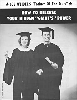 "How To Release Your Hidden ""Giant's"" Power (Joe Weider's ""Trainer of the Stars"" Book 4)"