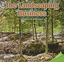 The Landscaping Business: Foundations for Multiplication