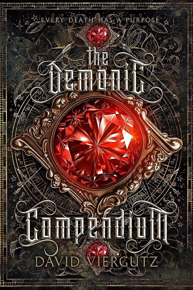 キリン修正する記憶に残るThe Demonic Compendium: Book One (English Edition)