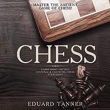 شطرنج: استاد بازی باستانی شطرنج !: تاکتیکهای اساسی ، برنامه های کاربردی و استراتژی های اساسی شطرنج را بیاموزید