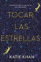 Tocar las estrellas (Spanish Edition)