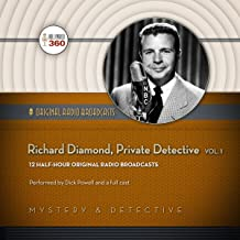 Richard Diamond, Private Detective, Volume 1 (Hollywood 360 Classic Radio Collection)(Audio Theater)