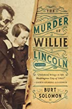 The Murder of Willie Lincoln: A Novel