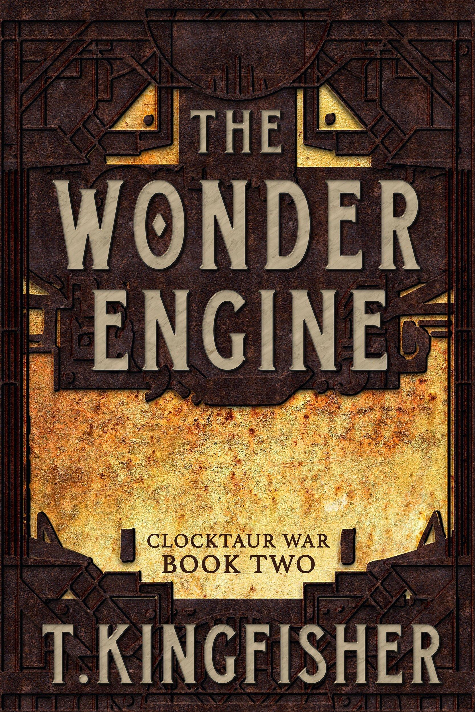 The Wonder Engine: Clocktaur War Book 2