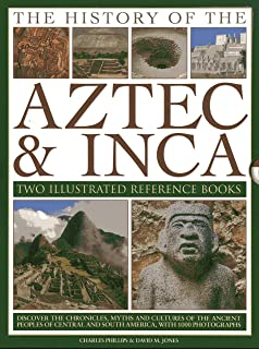 The History of the Atzec & Inca: Two Illustrated Reference Books: Discover the History, Myths and Cultures of the Ancient ...