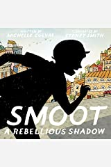 Smoot: A Rebellious Shadow Kindle Edition