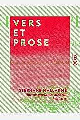 Vers et Prose: Morceaux choisis... (French Edition) Kindle Edition