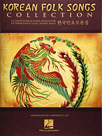 KOREAN FOLK SONGS COLLECTION - 24 TRADITIONAL SONGS FOR INTERMEDIATE LEVEL PIANO SOLO