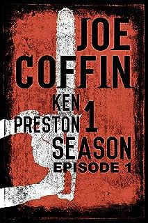 Joe Coffin Season One Episode One