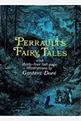 Perrault's Fairy Tales (Dover Children's Classics) Kindle Edition