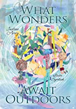 What Wonders Await Outdoors (English Edition)